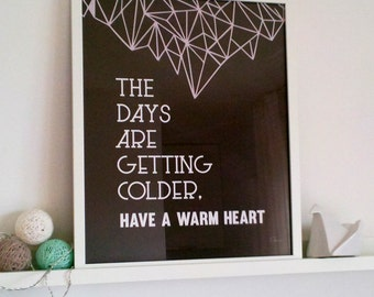 Cold Days - PRINTABLE/DOWNLOADABLE poster
