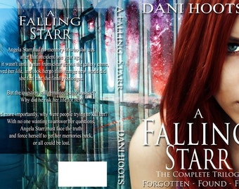 A Falling Starr Complete Trilogy Paperback by Dani Hoots