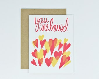 Love Card - You are Loved, Handmade Greeting Card