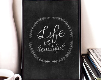 Life is beautiful, motivation, inspiration, giclee art print, wall decor, home decor