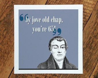 65th Birthday Card For Men; 'By Jove Old Chap You're 65!'; You're 65 Card; Card For Him; GC237