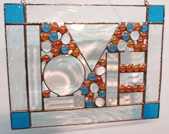 Groovy LOVE Stained Glass Panel with bevels and colorful glass globs