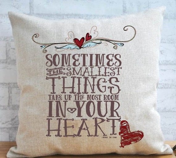 Winnie The Pooh Quotes Sometimes The Smallest Things: Sometimes The Smallest Things Winnie The Pooh Quote 16 X 16