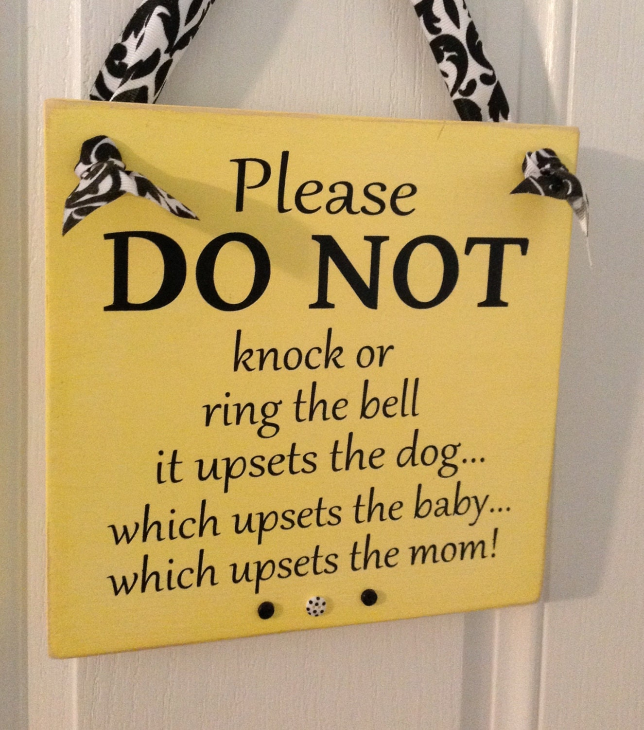 Please DO NOT knock... Upset dog baby and mom by likeIsaid on Etsy