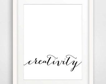Creativity Print Printable Typography Art Print Inspirational Poster Scandinavian Print Minimalist Black White Art Instant Download Wall Art