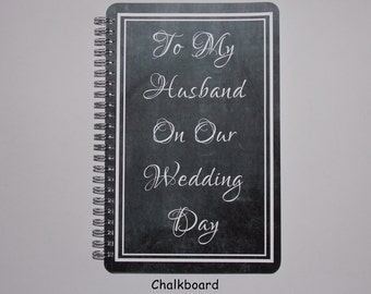 "To My Husband On Our Wedding Day Frame Journal- Notebook -  Diary - Scrapbook - 5.5"" x 8.5"""