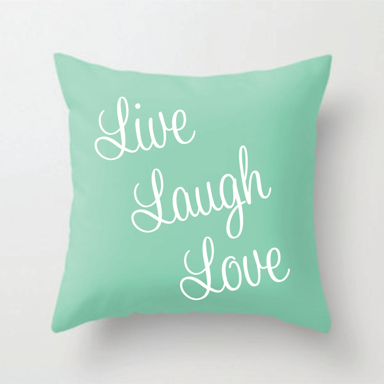 Live Laugh Love mint green decorative pillow by SewBeyoutiful