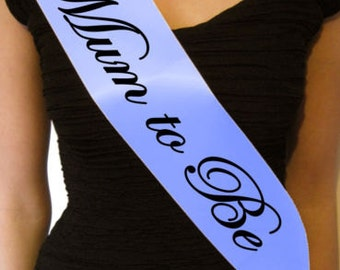 Mum to Be Baby Shower Sash