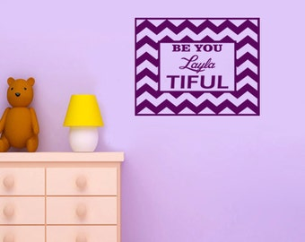 Personalized BE YOU TIFUL Rectangle Chevron Wedding vinyl wall art sticker decal