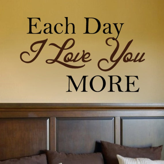 Wall Art Love You More : Each day i love you more vinyl wall art sticker decal home