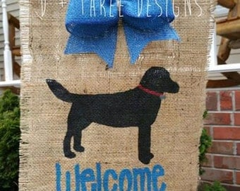 Welcome Dog Burlap Yard Garden Flag // Dog Lover Flag // Black Lab Dog
