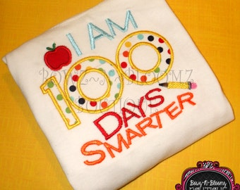I am 100 Days Smarter, 100th Day of School Embroidered Shirt