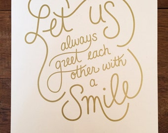 Let Us Always Greet Each Other With a Smile // Print