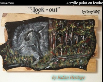 """Original painting on leather - wolf - """"look out"""""""