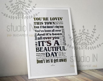 U2 BEAUTIFUL DAY typography wall art -  lyrics typography u2 wall art typography print u2 print u2 lyrics print