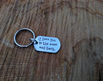 Handstamped custom 'I love you to the moon and back' aluminium keychain