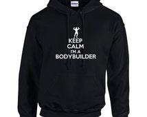 Keep Calm I'm A Bodybuilder Mens Hoodie  Funny Gym Workout
