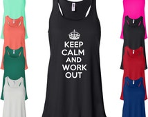 Keep Calm And Work Out Flowy Tank Top. Running Tank Top. Fitness Tank. Workout Tank Top. Funny Womens Racerback Tank Top B800