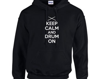 Keep Calm And Drum On Mens Hoodie  Funny