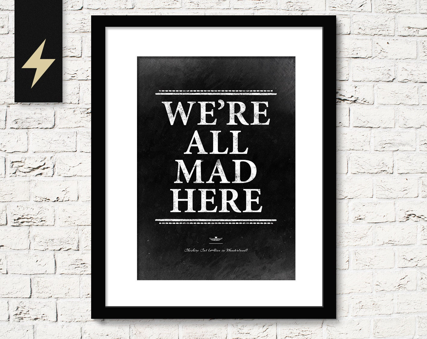 Were All Mad Here Print Cheshire Cat Quote Alice In
