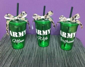 ARMY Mom, ARMY Wife, ARMY Girlfriend 16oz Green Tumbler