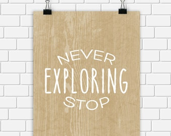 Never Stop Exploring Printable Art Typography Kraft and White Quote Art Print, Outdoors Wall Art 8 x 10 Instant Download Digital File