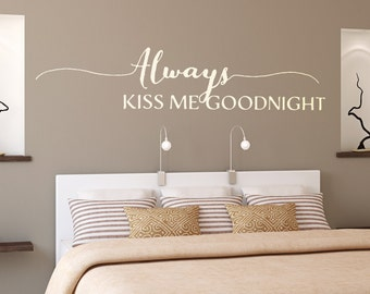 Always Kiss Me Goodnight SVG, All Because Two People Fell in Love SVG Files for Silhouette, Cricut, Other Cutters, SVG