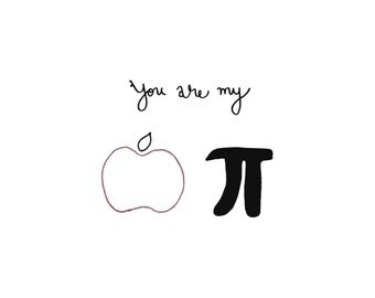 You are my Apple Pie | Black and white Inspirational Quote| Inspirational Wall Art | Ink Drawing | Hand drawn with Signature
