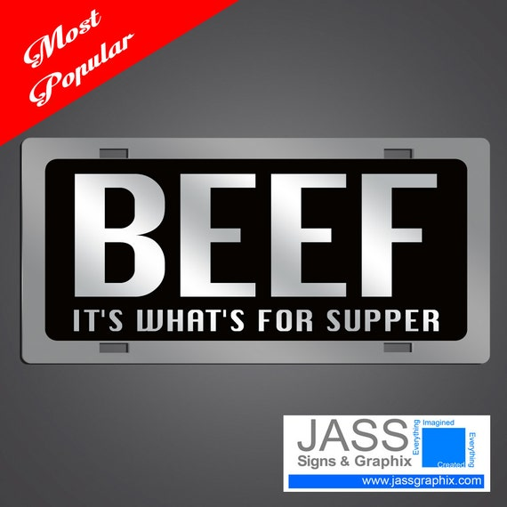 Beef License Plates Beef It S What S For Supper For