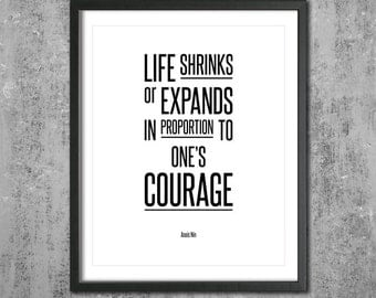 "Anais Nin Inspirational Print Art ""Life Shrinks or Expands.."" Digital Download Printable Typography Poster Home Decor Motivational Art Quote"