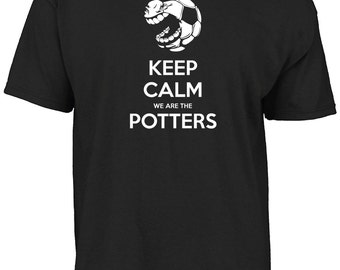 Stoke City - Keep calm we are the potters t-shirt