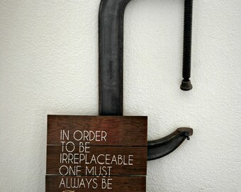 "Reclaimed Rustic Wood Sign: In Order to Be Irreplaceable One Must Always Be Different 10""x12"" Quote By Coco Chanel"