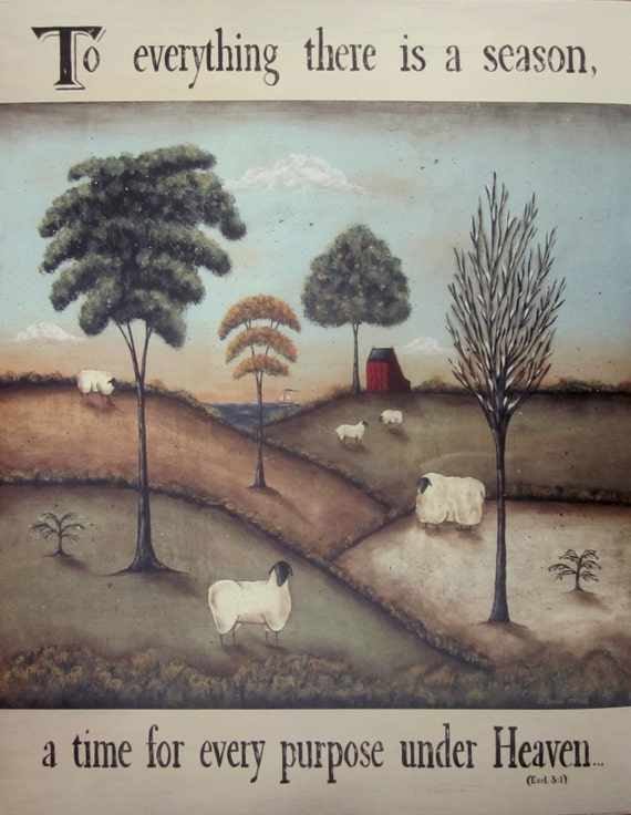 To Everything There is a Season, Ecclesiastes 3:1 Bible Verse folk art print by Donna Atkins