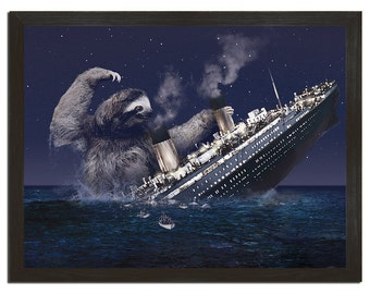 Slothzilla II - The Titanic Art Print 18 x 24,