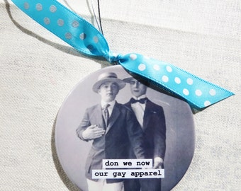 Funny Gay Man Christmas Ornament  Don we now our Gay Apparel  3 inch mylar magnet back