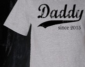 Daddy since, valentine's day gifts for him, gift for dad, daddy gift, personalized dad shirt, husband gift, new daddy, graphic tee