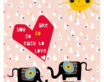 SUMMER SALE! You are so so easy to love poster A3 size