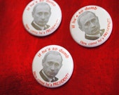 """PUTIN // Funny Pin Button """"If He's So Dumb How Come He's PRESIDENT?"""" Russia Political Badge"""
