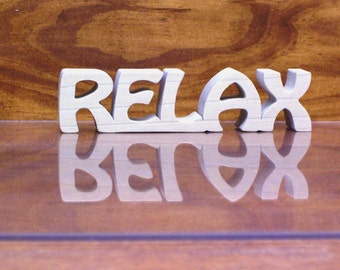 Relax Sign, Relax Wood Sign, Relax Shelf Sitter, Unfinished