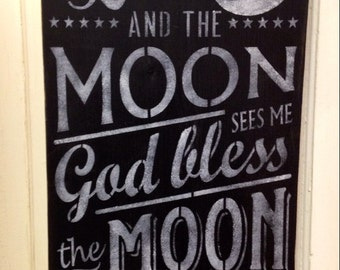 Shabby  Wood Sign I See The Moon Chalkboard Inspirational Subway Made To Order