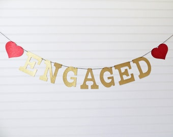 Glitter Engaged Banner - 5 inch Letters with Hearts - Engagement Party Banner Engaged Photo Prop Banner Engaged Garland Glitter Engagement