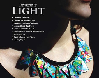 The Polymer Arts Summer 2014--Let There Be Light  Vol.4, No.2
