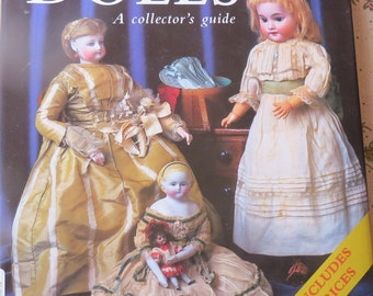 Dolls A Collector's Guide Doll Book Includes Prices by Olivia Bristol