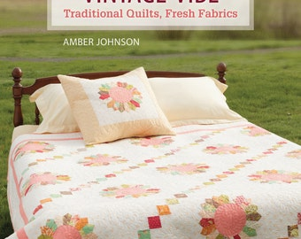 Autographed Copy of Book, Vintage Vibe: Traditional Quilts Fresh Fabrics