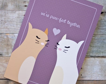 We're Purr-fect Together Cats Love, Anniversary, Valentine Card