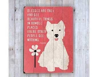 West Highland Terrier Art, Wooden Sign, Westie Art, Westie Dog, Westie Print, Dog Lover Gift, Dog Lover Gift, Wood Plank