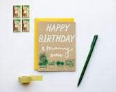 Happy Birthday & Many More  - Birthday - plants - garden - screen printed - botanical - modern - house plants - hand lettering