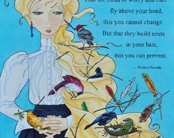 Rapunzel, hair, birds, birds nests, Confucius, Confucius quote, fantasy, fairy tale, cartoon, quote, Mary Pohlmann