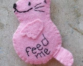 "Felt Cat Magnet ""Feed Me"" Embroidered Features"