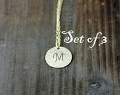 Custom Bridesmaids Necklaces, Personalized Gold Initial Necklaces, Bridesmaid Jewelry, Layering Necklace, Set of 3
